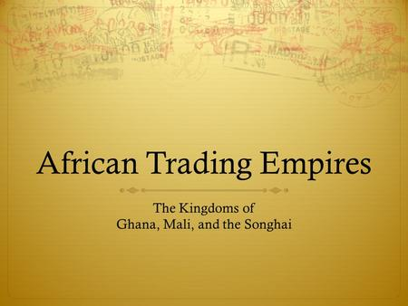 African Trading Empires