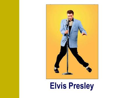 Elvis Presley The live of Elvis Presley Enrique Oreja - 6º A 2 Where ….? Where was Elvis born? Elvis was born in 1935 in Tupelo (Tennessee)