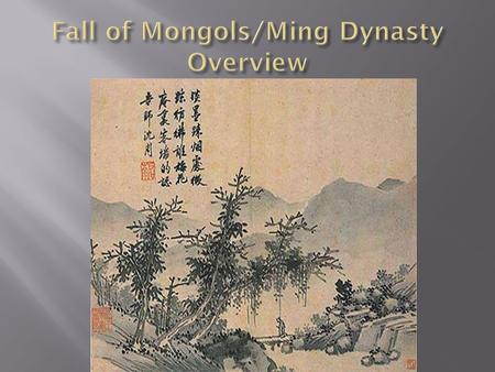 1. What were some of the issues which led to the collapse of the Mongol Empire? 2. How did Confucian policies differ from those of Emperor Yongle? 3.
