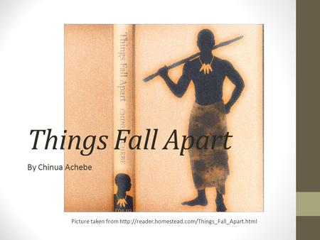 Things Fall Apart By Chinua Achebe Picture taken from