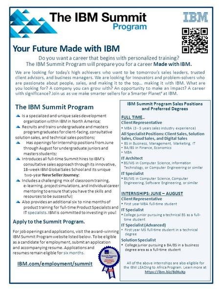 IBM Summit Program Sales Positions and Preferred Degrees FULL TIME TIMEFF Client Representative MBA (3 - 5 years sales industry experience) All Specialist.