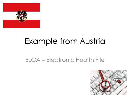 Example from Austria ELGA – Electronic Health File.