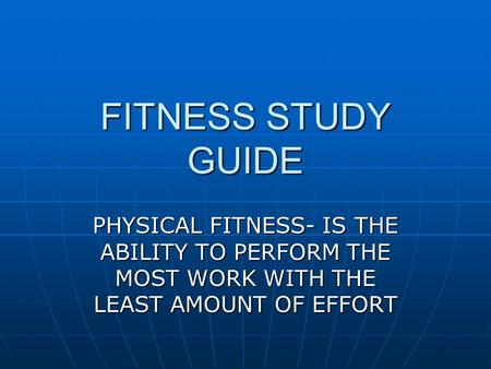 Physical Fitness Study Guide Flashcards | Quizlet