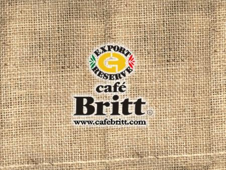 Café Britt Coffee Our Coffees are a delicious combination of fine Costa Rica Arabica Beans, blended together and then roasted to perfection. Each one.