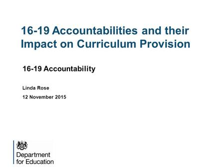 16-19 Accountabilities and their Impact on Curriculum Provision