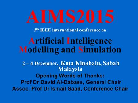 AIMS2015 Artificial Intelligence Modelling and Simulation