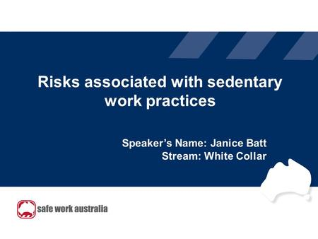 Risks associated with sedentary work practices