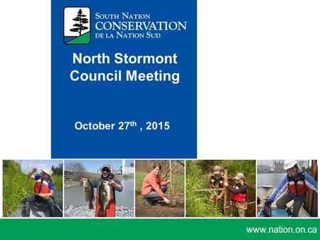 Www.nation.on.ca North Stormont Council Meeting October 27 th, 2015.