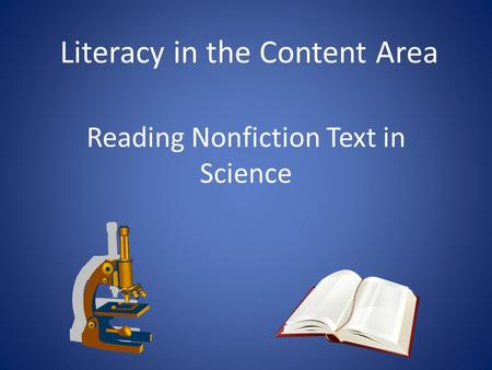 Reading Nonfiction Text in Science Literacy in the Content Area.