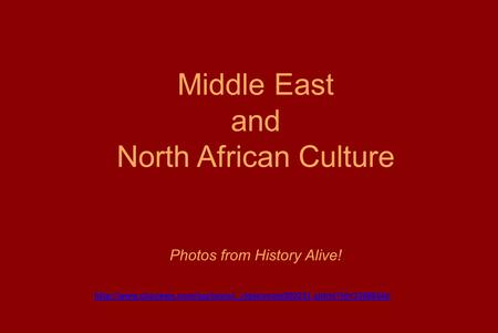 Middle East and North African Culture Photos from History Alive!