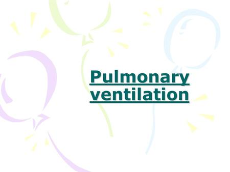 Pulmonary ventilation. What you need to do: Count the number of breaths in a minute 1 minute countdown! Make a note, this is your ventilation rate.