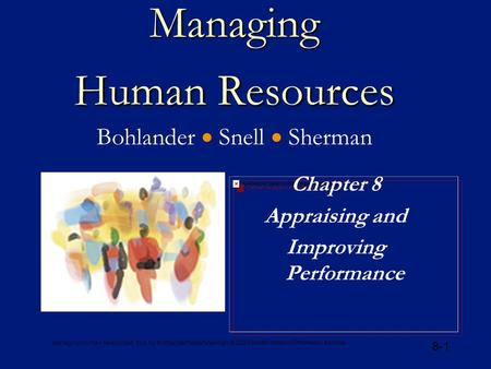 Managing Human Resources, 12e, by Bohlander/Snell/Sherman © 2001 South-Western/Thomson Learning 8-1 Managing Human Resources Managing Human Resources Bohlander.