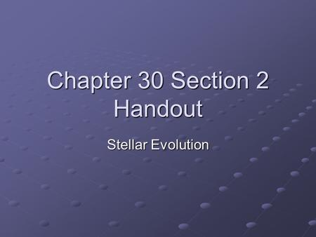 Chapter 30 Section 2 Handout
