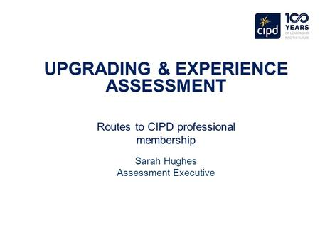 UPGRADING & EXPERIENCE ASSESSMENT