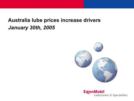Australia lube prices increase drivers January 30th, 2005.