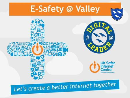 Valley Let's create a better internet together.