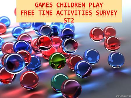GAMES CHILDREN PLAY FREE TIME ACTIVITIES SURVEY ST2