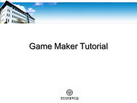 Game Maker Tutorial. Where to Get.. ■ Game Maker: Studio Tutorials Game Maker: Studio Tutorials  General My First Game, Scrolling ShooterMy First GameScrolling.