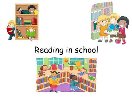 Reading in school.