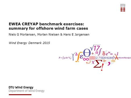 EWEA CREYAP benchmark exercises: summary for offshore wind farm cases