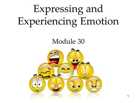 1 Expressing and Experiencing Emotion Module 30. QR code for SG 29 30 31 32 2.