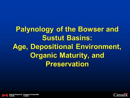 Palynology of the Bowser and Sustut Basins: Age, Depositional Environment, Organic Maturity, and Preservation.