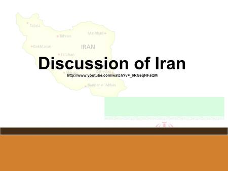 Discussion of Iran