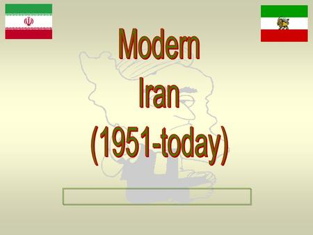 The Geography of Iran Iranian Oil Resources Dr. Mohammad Mossadegh, Prime Minister of Iran  Became Prime Minister in 1951.  Nationalized the foreign.