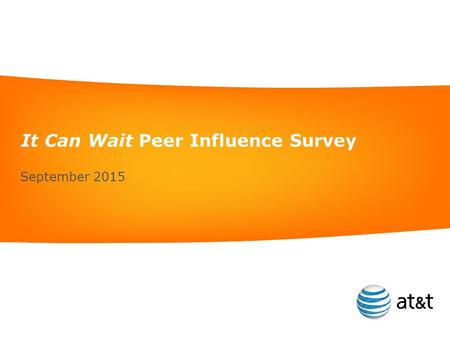 It Can Wait Peer Influence Survey September 2015.