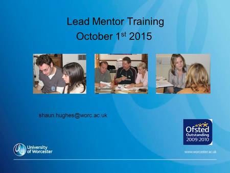 Lead Mentor Training October 1 st 2015