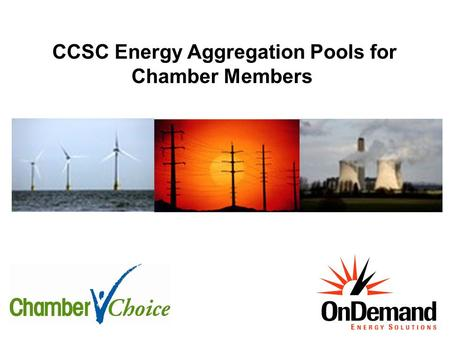 CCSC Energy Aggregation Pools for Chamber Members.