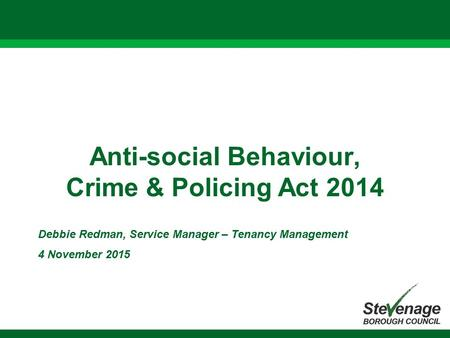 Anti-social Behaviour, Crime & Policing Act 2014