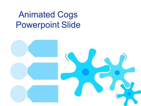 Animated Cogs Powerpoint Slide. Second Animation In 2002 Loremipsum.net expanded services to often needed HTML spacer element called pixel.gif which has.