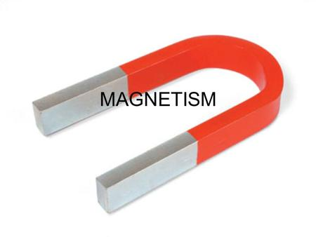 MAGNETISM Magnetism Lodestones: Natural magnets found in Magnesia, Greece. Often the subject of curiosity and eventually were used as devices for navigation.
