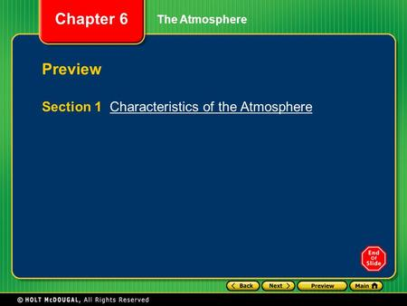 Chapter 6 The Atmosphere Preview Section 1 Characteristics of the AtmosphereCharacteristics of the Atmosphere.
