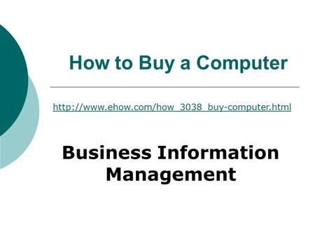 How to Buy a Computer Business Information Management