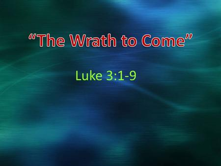"Luke 3:1-9. Define the Word ""Warned"" To exhibit under the eyes, (figuratively) to exemplify (instruct, admonish): - show, (fore-) warn. 1) to show by."