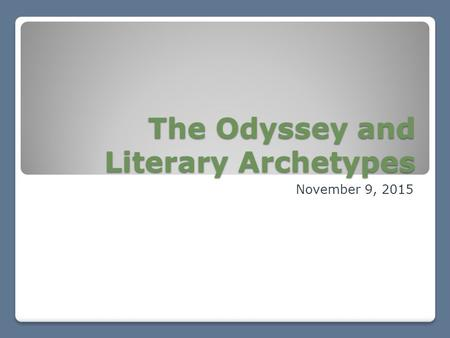 The Odyssey and Literary Archetypes
