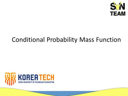 Conditional Probability Mass Function. Introduction P[A|B] is the probability of an event A, giving that we know that some other event B has occurred.
