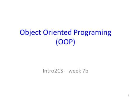 Object Oriented Programing (OOP)