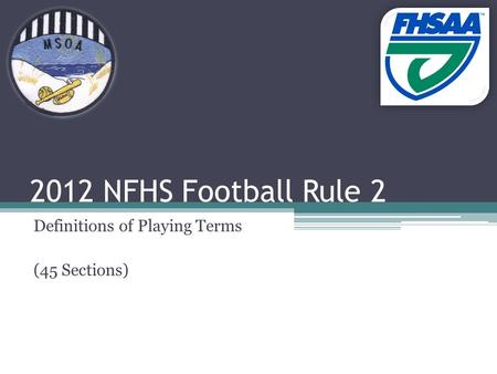 2012 NFHS Football Rule 2 Definitions of Playing Terms (45 Sections)