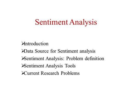 Sentiment Analysis Introduction Data Source for Sentiment analysis
