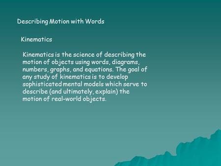 Describing Motion with Words