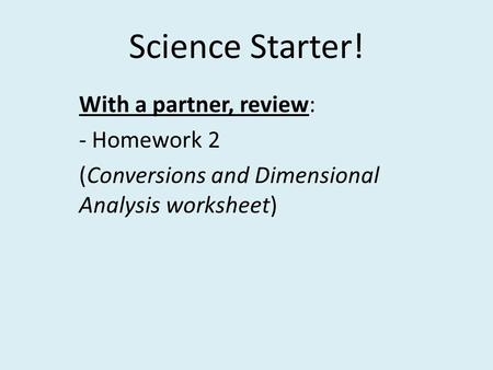 Dimensional analysis science homework