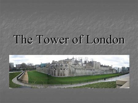 The Tower of London. The Tower of London The Tower of London is an ancient fortress located in London. The Tower is located in the East End of London.