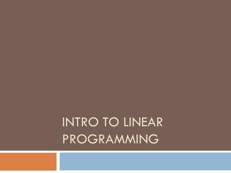 INTRO TO LINEAR PROGRAMMING. A t-shirt company makes t-shirts and hoodies. They can make between 80 and 100 t-shirts in one day. They can produce between.