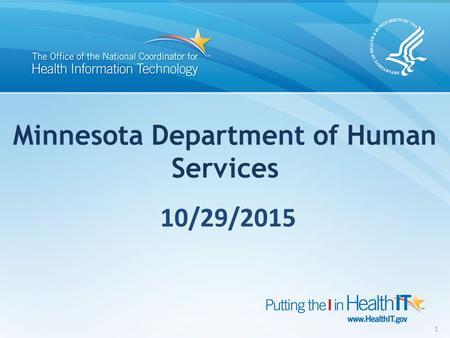 Minnesota Department of Human Services 1 10/29/2015.