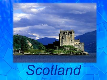 Scotland. Complete the sentences with the correct grammar form of the verbs using the Active or the Passive Voice. The island ______________ (to.