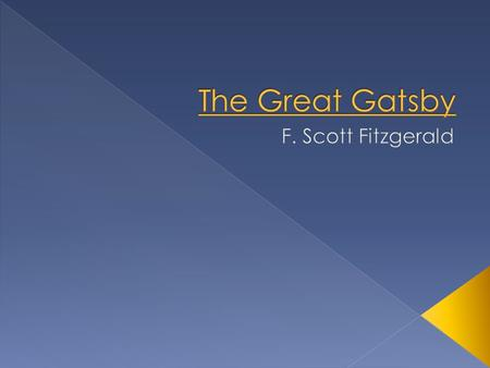  F. Scott Fitzgerald › Grew up in St. Paul, Minnesota › As a young army lieutenant stationed in the South, he met Zelda Sayre.  Turbulent marriage,