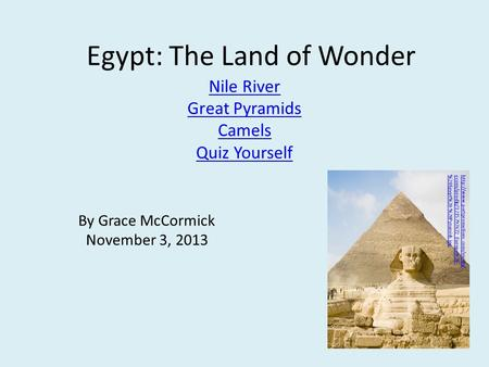 Egypt: The Land of Wonder Nile River Great Pyramids Camels Quiz Yourself  ecom/prodlg/1215797672_Europe%20- %20Egypt%20-%20Pyramids.jpg.